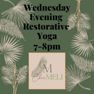 Wednesday Evening Restorative Yoga